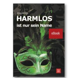 HARMLOS ist nur sein Name – eBook