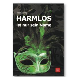 HARMLOS ist nur sein Name