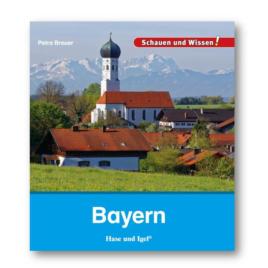 Bayern – Schauen und Wissen!